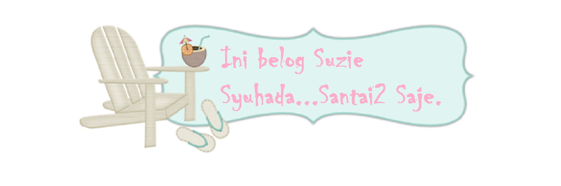 """Ini belog Suzie Syuhada"""