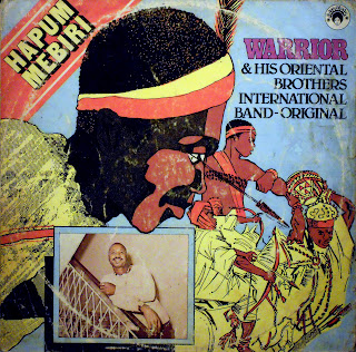 Warrior & his Oriental BrothersInternational Band-Original -Hapum Mebiri, Afrodisia 1980