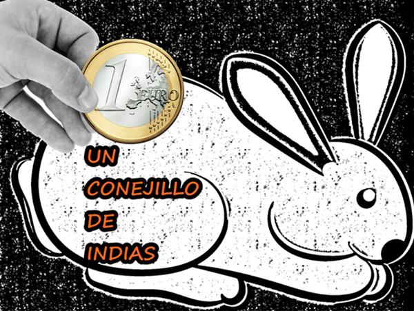 UN CONEJILLO DE INDIAS