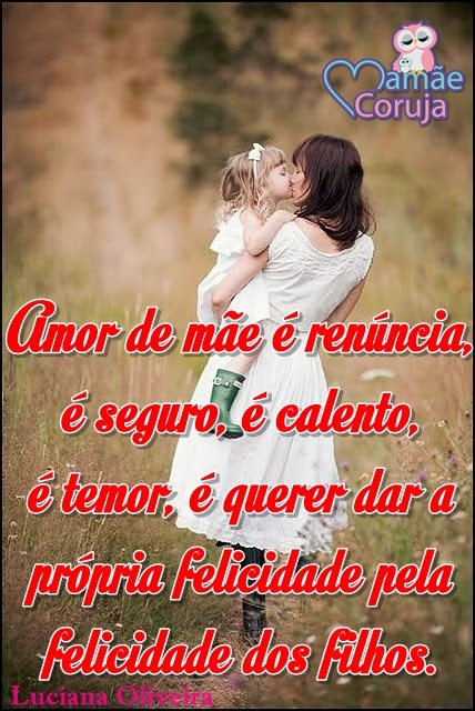 Blog Da Mamãe Coruja Imagens Com Frases Sobre Mãe E Filho Para