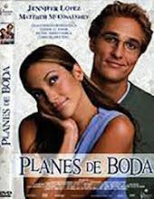 Planes de boda (2001)