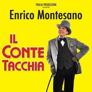 """""""IL CONTE TACCHIA"""" regia di Enrico Montesano"""