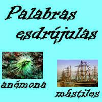 http://cplosangeles.juntaextremadura.net/web/lengua_tercer_ciclo/ortografia/tilde_esdrujulas/esdrujulas01.htm