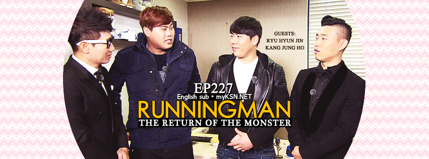 running man ep 227 eng sub, THE RETURN OF THE MONSTER   Guests: Kyu Hyunjin and Kang Jungho