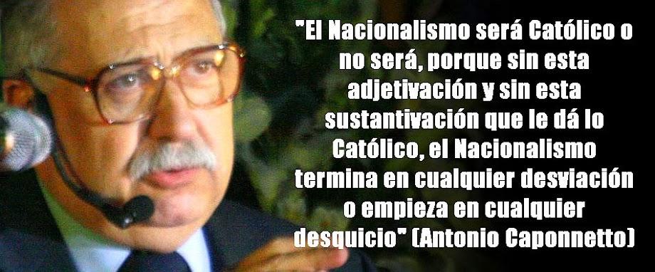 """NCNGNP: """"Recuperando al verdadero Nacionalismo Católico"""""""