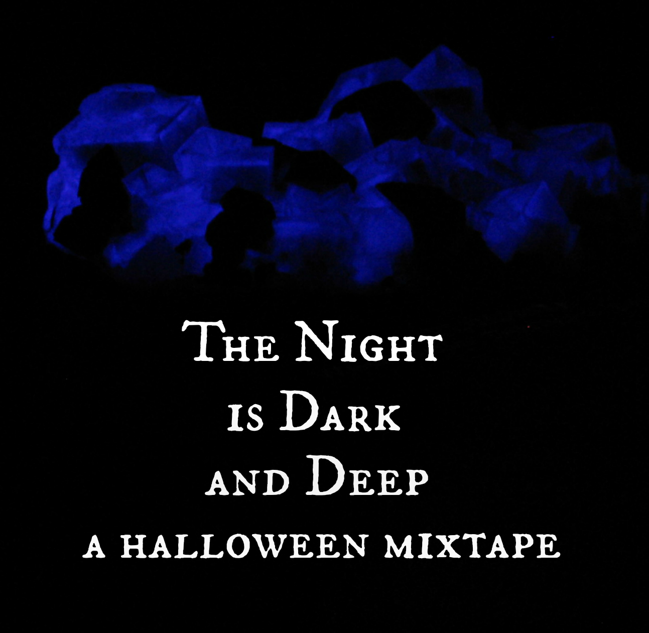 on my honor: halloween mixtape: dark & deep