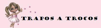 TRAPOS A TROCOS