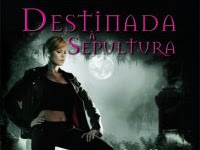 "Resenha: ""Destinada À Sepultura"" -  Night Huntress #4 - Jeaniene Fros"