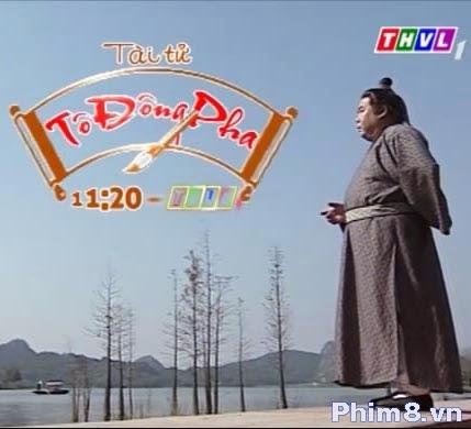 Tài Tử Tô Đông Pha - Tai Tu To Dong Pha (THVL1)