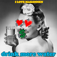 "I LOVE MAKONNEN ""DRINK MORE WATER"""