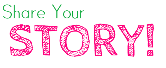 You have any story you would love to share?