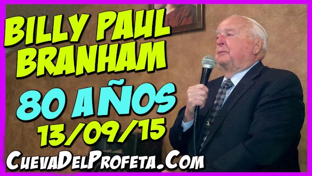 Billy Paul Branham Cumpleaños 80