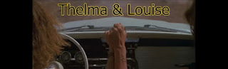 thelma and louise-thelma ve louise-sehir haydutlari