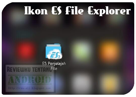 Ikon aplikasi Es file explorer file manager - penjelajah file yang memiliki banyak fasilitas dan powerful (rev-all.blogspot.com)