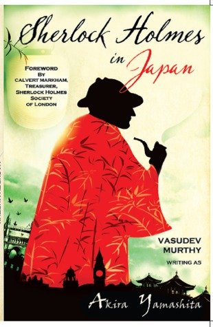 Sherlock Holmes in Japan by Vasudev Murthy - a book review