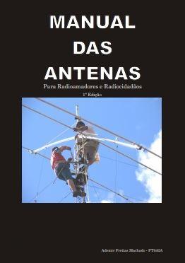 MANUAL DAS ANTENAS - CORTESIA ADEMIR - PT9AIA