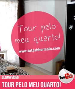 Youtube: Tour Pelo Meu Quarto