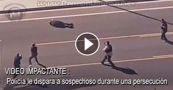 VIDE IMPACTANTE - Policia le dispara a sospechoso durante una persecucion