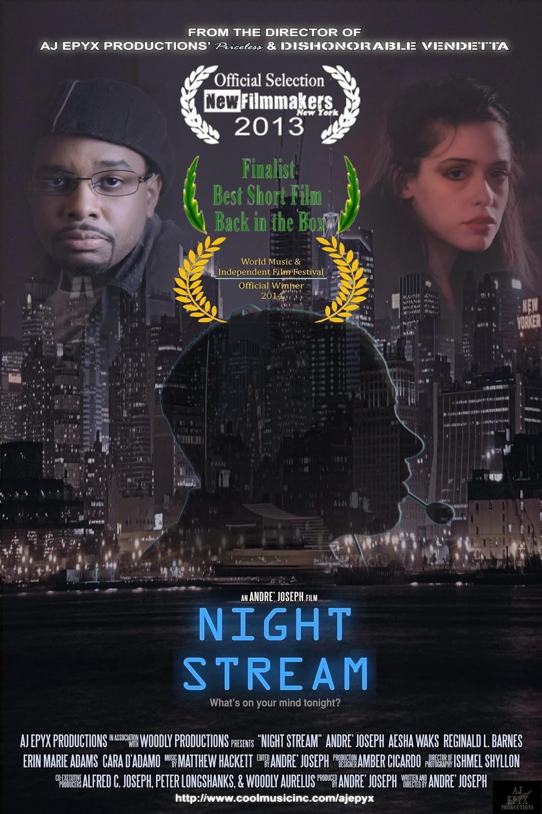 http://www.amazon.com/Night-Stream-Andre-Joseph/dp/B00OBXFHNC/ref=sr_1_1?s=movies-tv&ie=UTF8&qid=1412953694&sr=1-1&keywords=Night+Stream