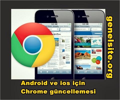 Android ve ios için chrome güncellemesi