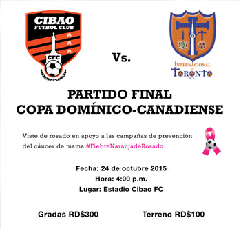 Cibao FC vs Internacional de Toronto hoy a las 4 pm