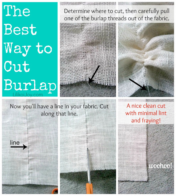 10 Great Decorating Ideas using Burlap (Plus the Best Tip to Cutting Burlap!)