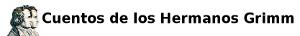 TRABAJO SOBRE LOS CUENTOS DE LOS HERMANOS GRIMM