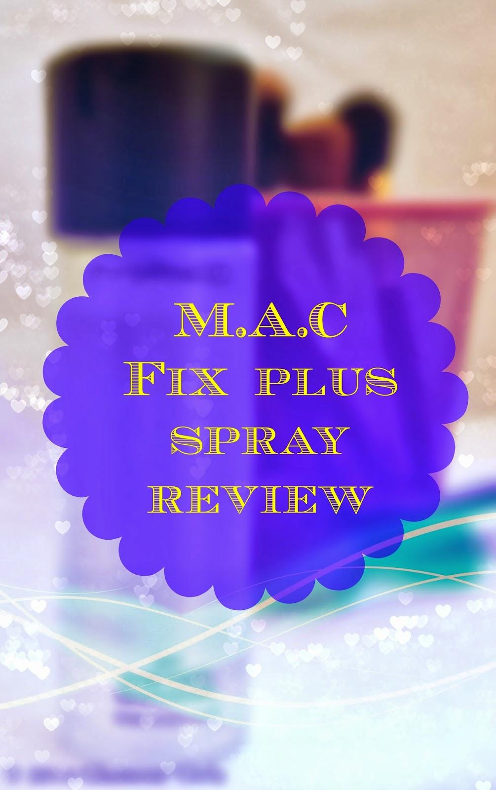 M.A.C Fix plus spray