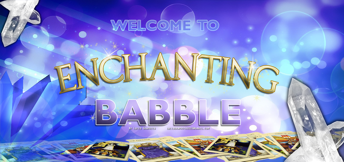 Enchanting Babble