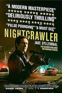 Nightcrawler (2014) - Movie Review