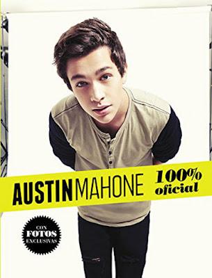 LIBRO - Austin Mahone : 100% Oficial  (Alfaguara - 2 Julio 2015)  MUSICA & BIOGRAFIA | Edición papel & ebook kindle  Comprar en Amazon