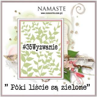 http://swiatnamaste.blogspot.co.uk/2015/09/poki-liscie-sa-zielone-35-wyzwanie.html