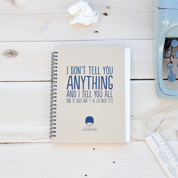 http://www.superbritanico.com/cuadernos/16-cuaderno-i-don-t-tell-you-anything-and-i-tell-you-all-.html