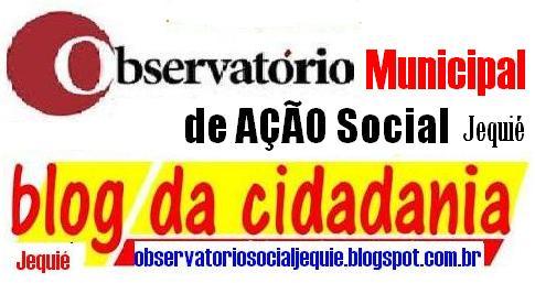 Observatório MUNICIPAL de AÇÃO Social- Jequié