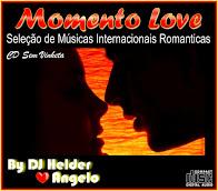CD Momento Love 2016 Seleção de Músicas Românticas Internacionais By DJ Helder Angelo