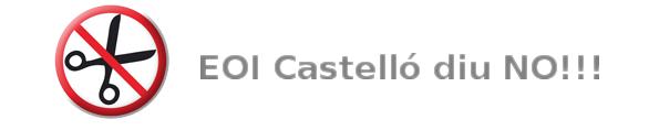 EOI Castelló diu NO a les retallades