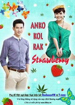 Anko Kon Ruk Strawberry - Tập 14/14 - อันโกะ กลรักสตรอว์เบอร์รี่