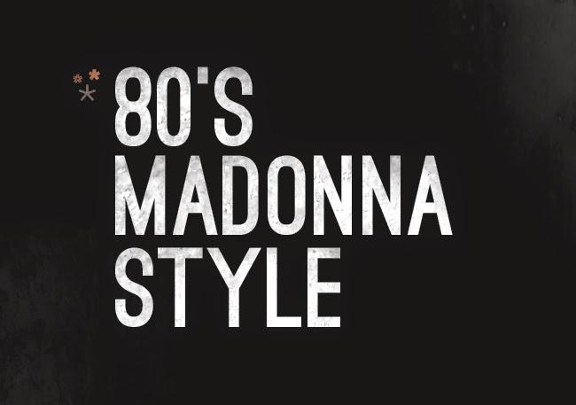 80's Madonna Style & fashion