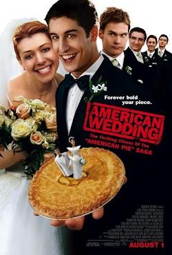 Bánh Mỹ 3: Đám Cưới Kiểu Mỹ - American Pie 3: American Wedding (2003) Poster