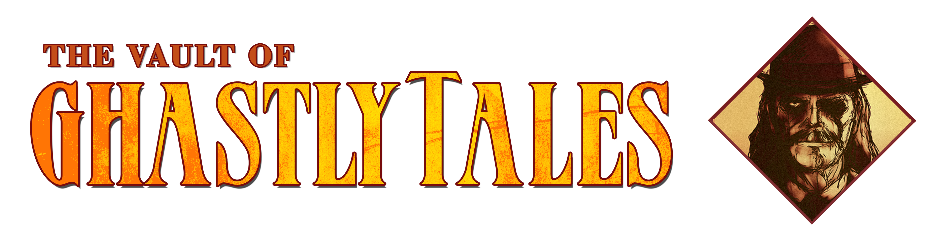 The Vault of Ghastly Tales
