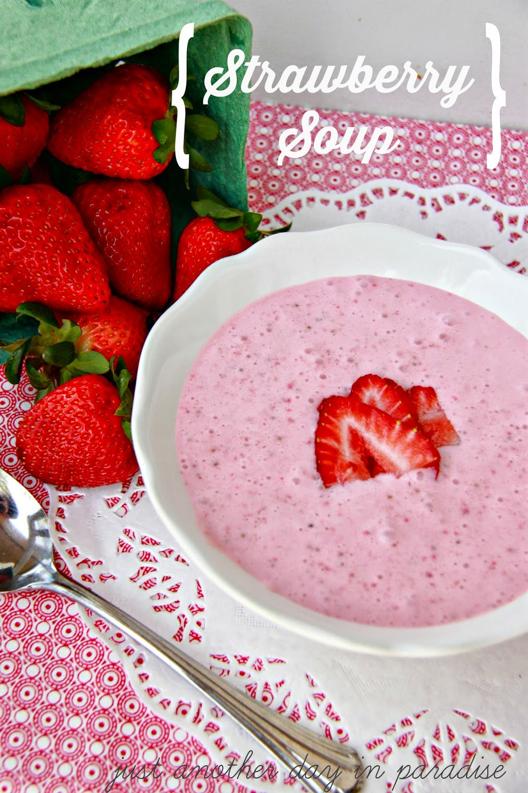 Larissa Another Day: Strawberry Soup