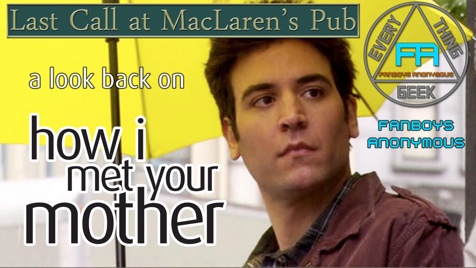 Last Call at MacLaren's Irish Pub How I Met Your Mother