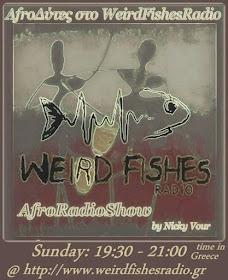 AfroΔύτες στο WeirdFishesRadio