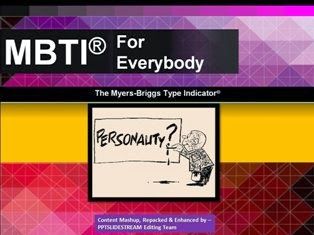 Myers-Briggs Type Indicator® For Everybody PPT Download