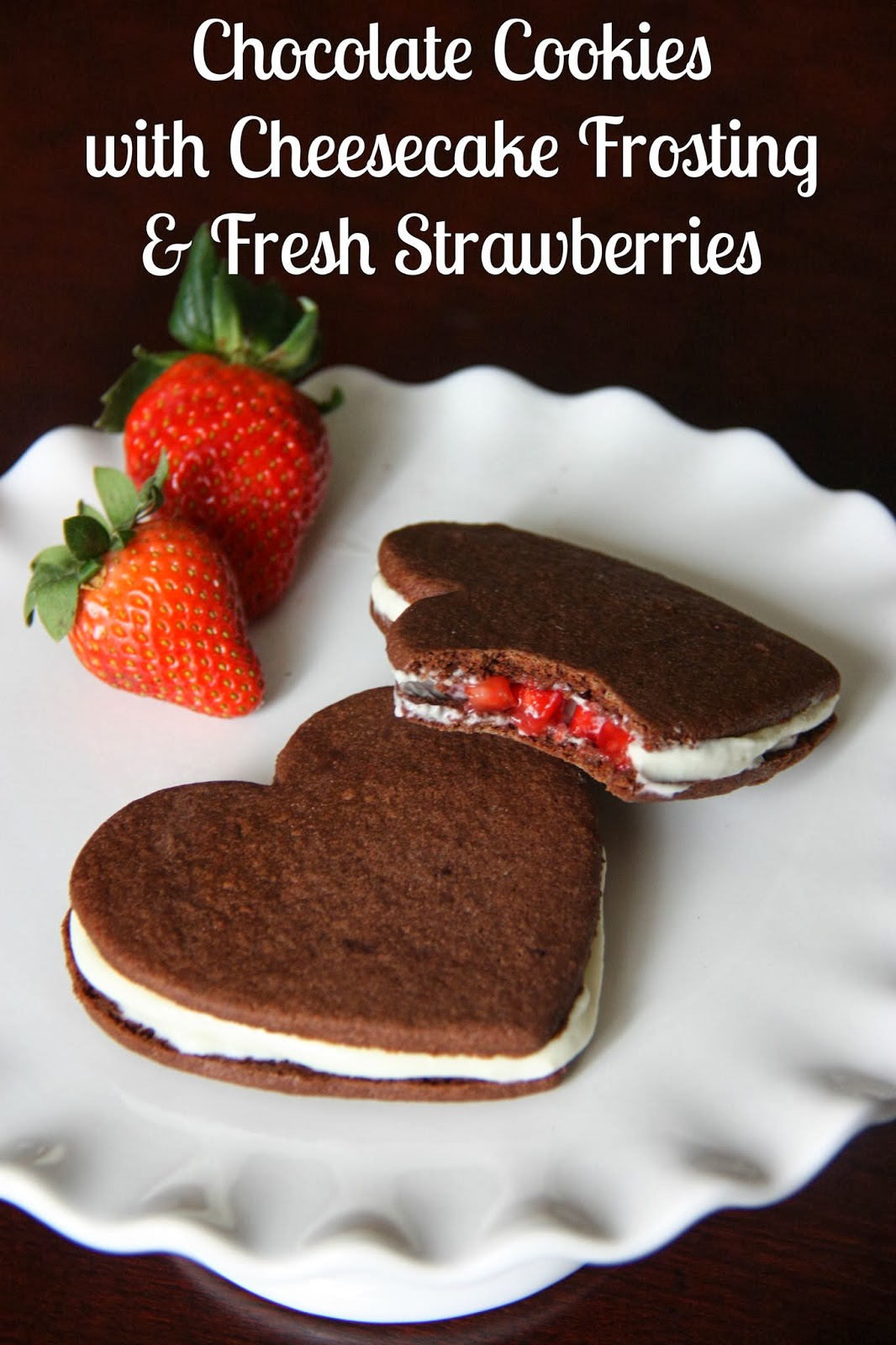 Chocolate Cookies with Cheesecake Frosting & Fresh Strawberries