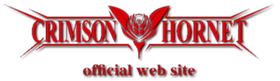 CRIMSON HORNET official web site