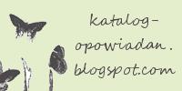 KATALOG OPOWIADAŃ