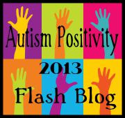Autism Positivity 2013