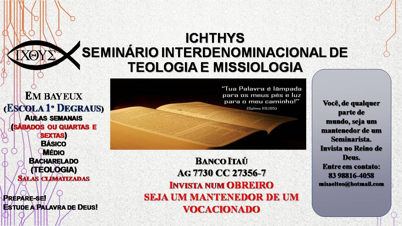 ICHTHYS SEMINÁRIO DE TEOLOGIA E MISSIOLOGIA