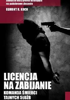 http://www.czarnaowca.pl/literatura_faktu/licencja_na_zabijanie,p419851428